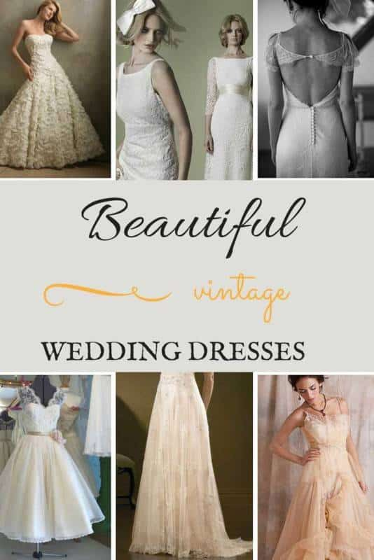 Beautiful Vintage Wedding Dresses