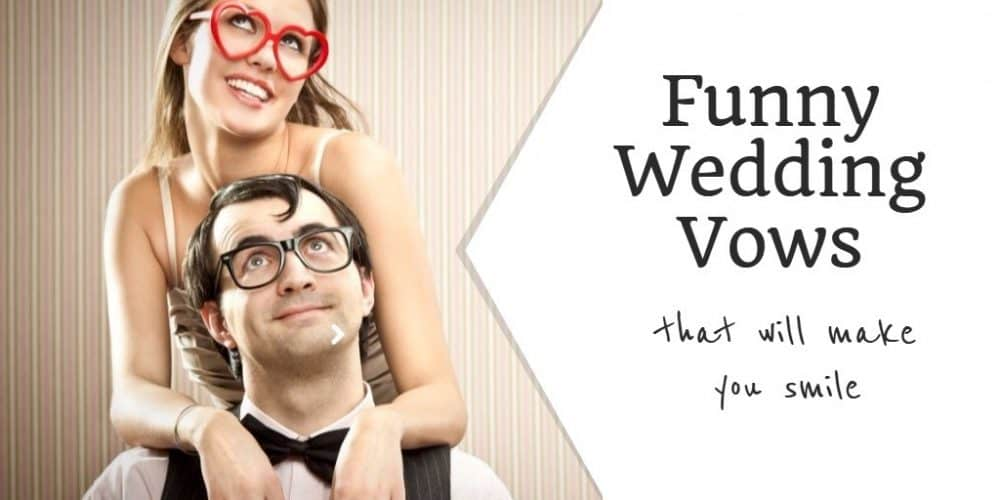 Funny Wedding Vows Inspired Bride