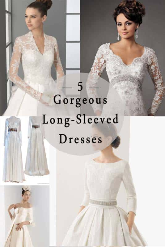 5 Gorgeous Long-Sleeved Wedding Dresses You Will Love