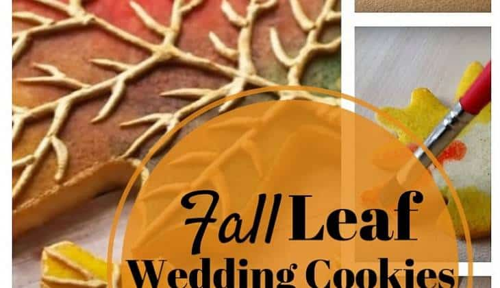 DIY Fall Leaf Wedding Cookies: A Cookie Project you Should Not Miss