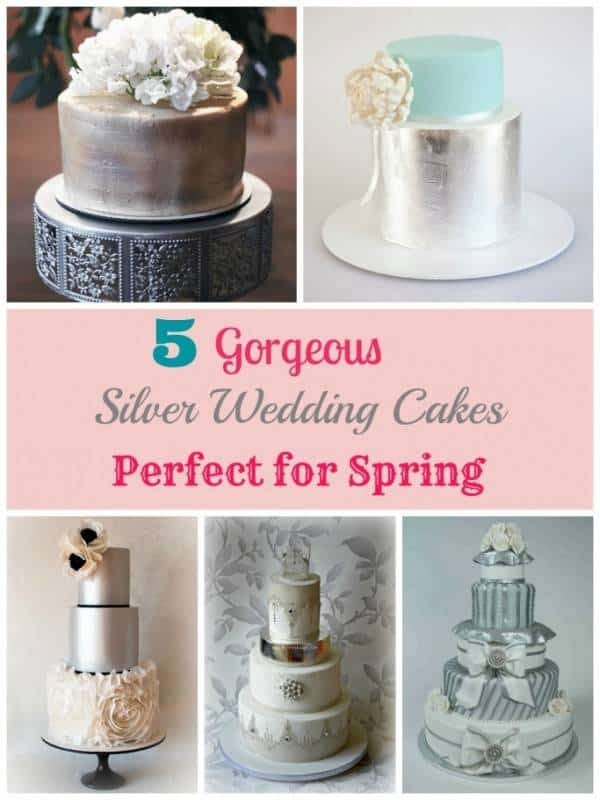 5 Gorgeous Silver Wedding Cakes Perfect for Spring