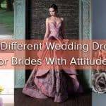 Utterly Unique Wedding Dresses For Brides With Attitude
