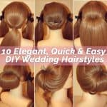 10 Elegant, Quick & Easy DIY Wedding Hairstyles