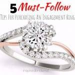 5 Must-Follow Tips For Purchasing An Engagement Ring