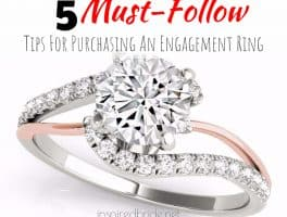 5 Must Follow Tip For Purchasing an Engagement Ring