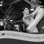 Top 50 First Dance Wedding Songs