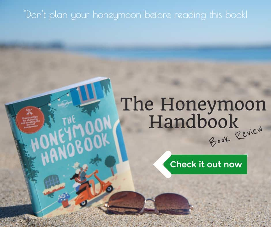 Honeymoon Handbook [Book Review] – Don't Plan Your Honeymoon Before Reading It!