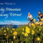 Rocky Mountain Getaway Retreats by Sonnenalp Hotels