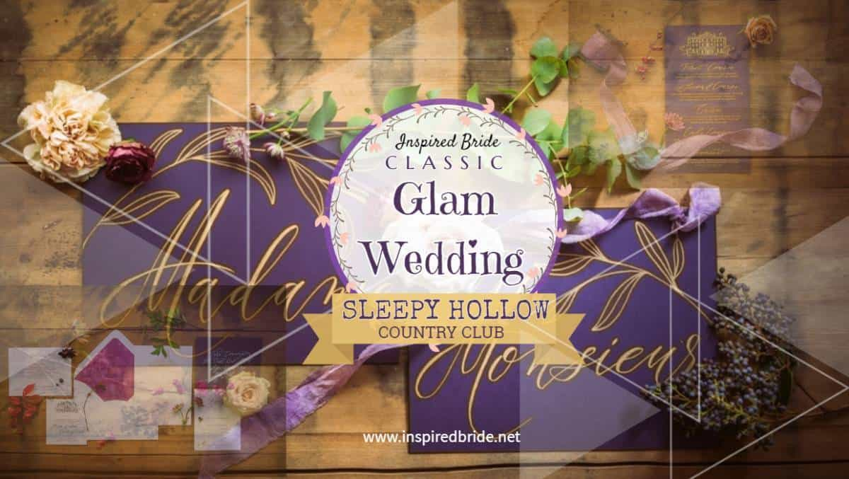 Classic Glam Wedding At Sleepy Hollow Country Club Inspired Bride