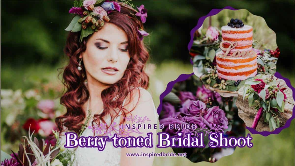 A BERRY Fantastic Bridal Shoot