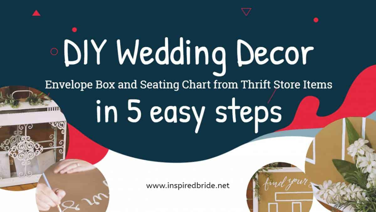Diy wedding decor envelope box and seating chart from thrift store wedding decors are essential to dress up your wedding from enchanting backdrops to luxe reception lighting theres nothing better than diy solutioingenieria Images