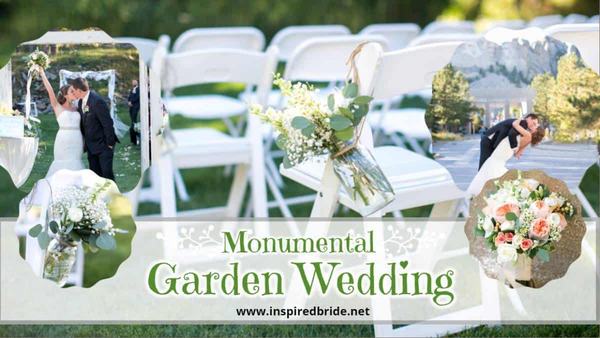 Monumental Garden Wedding