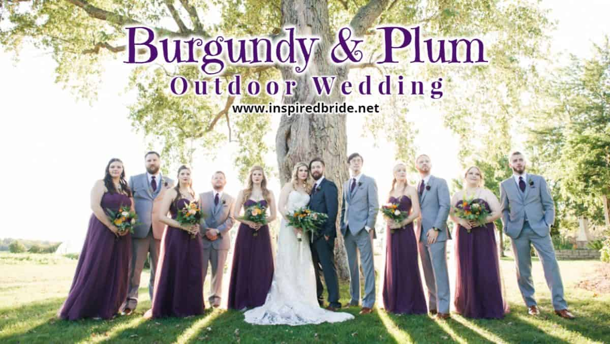 Burgundy and Plum Outdoor Wedding