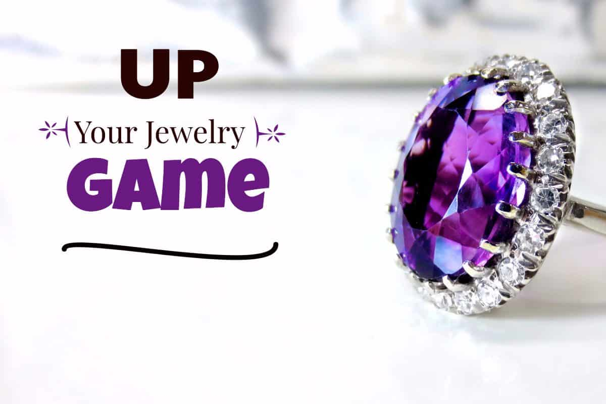 3 Tips to Up Your Jewelry Game