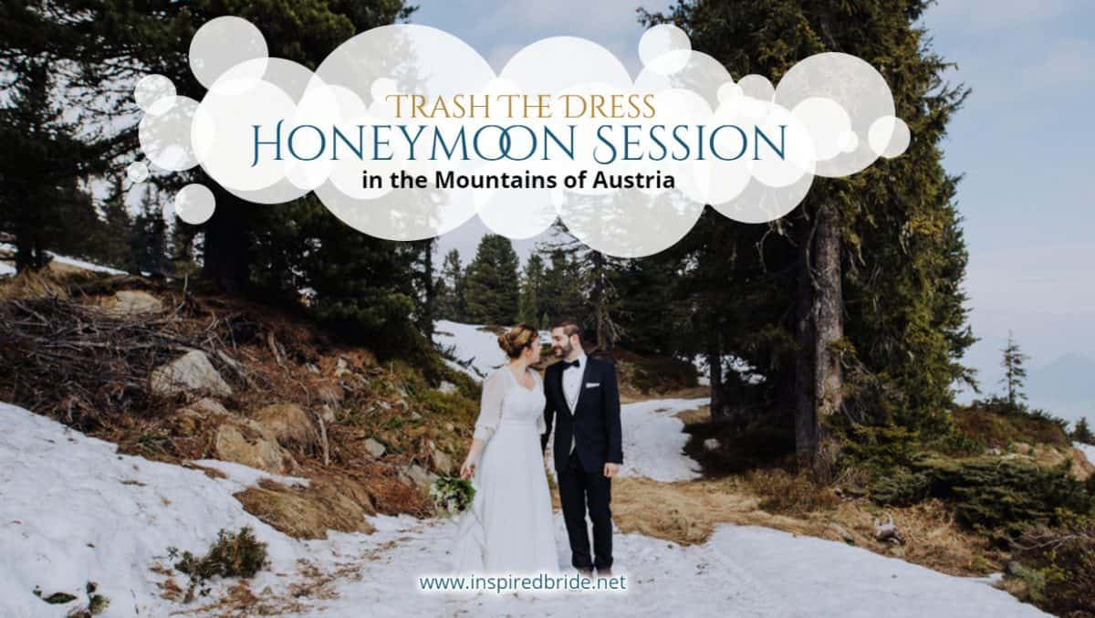 Trash The Dress Honeymoon Session in the Mountains of Austria