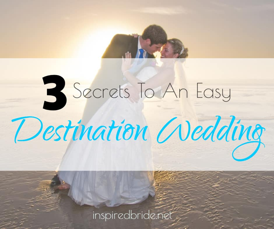 If You Think That Destination Weddings Are Hard To Pull Off Again The Right Kind Of Wedding Can Actually Be Much Easier Plan