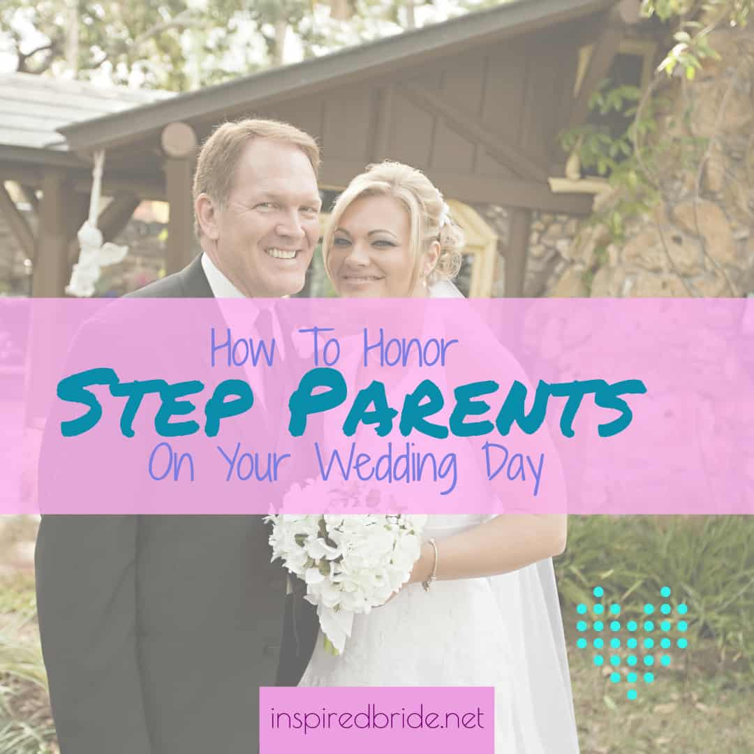 Wedding Gown For Parents: How To Honor Step-Parents On Your Wedding Day