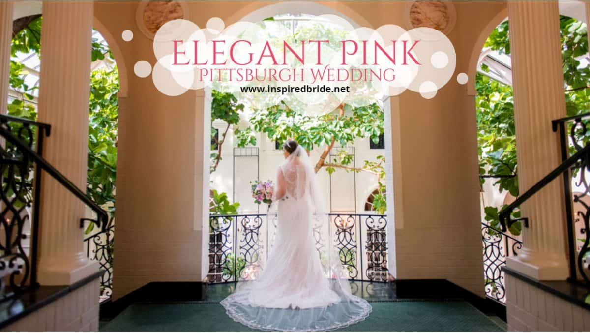 Elegant Pink Pittsburgh Wedding