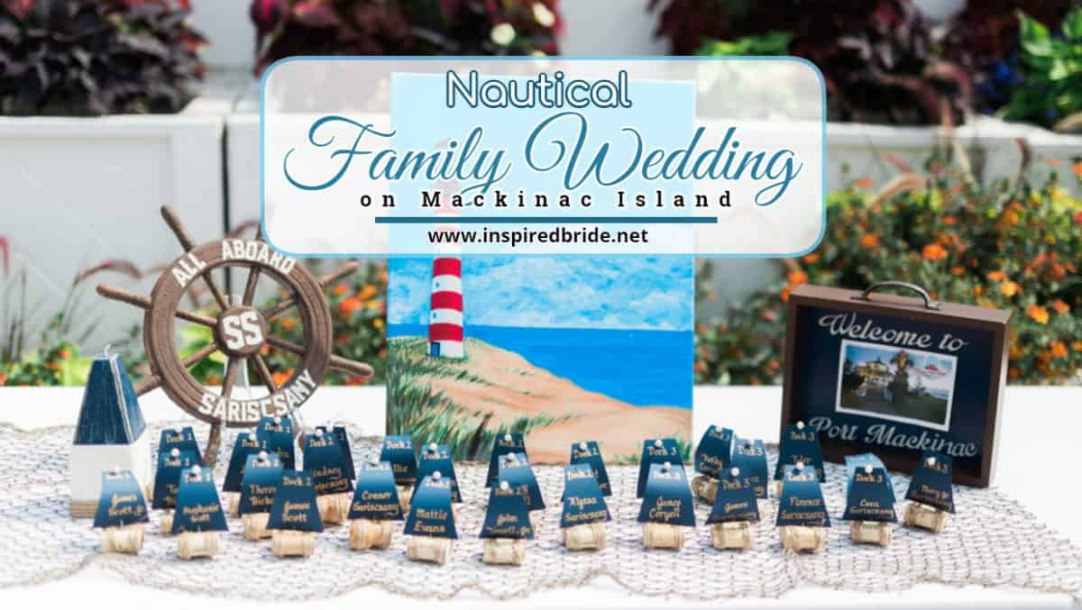Nautical Family Wedding on Mackinac Island