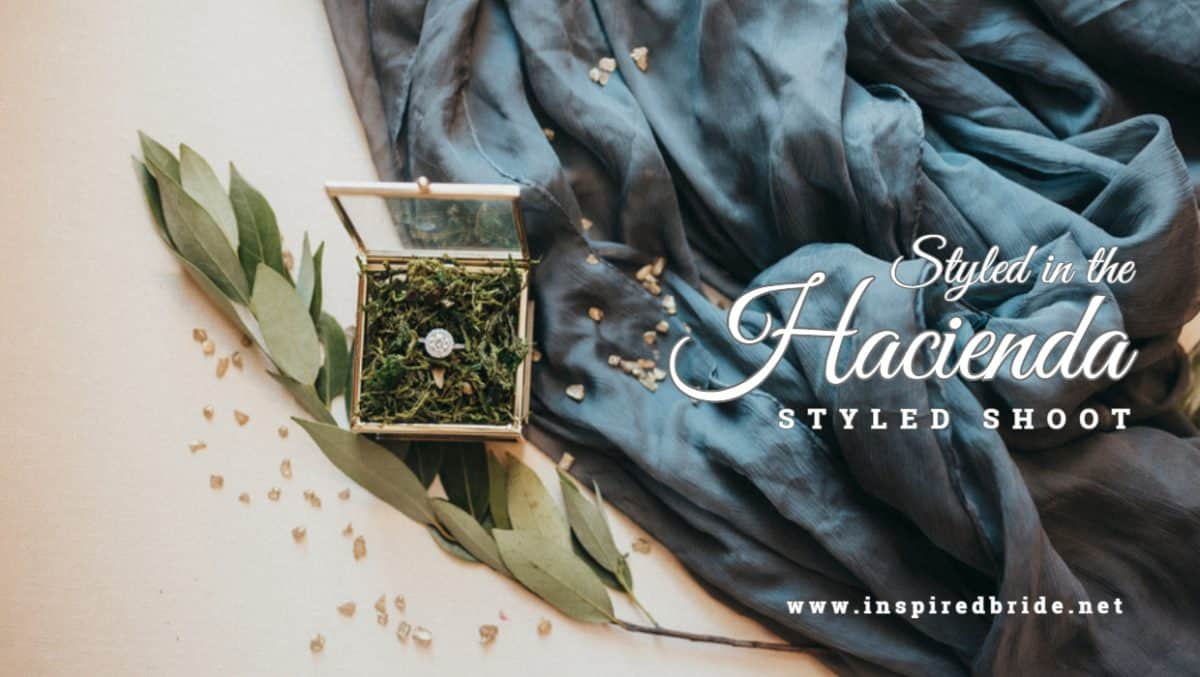 Styled at The Hacienda
