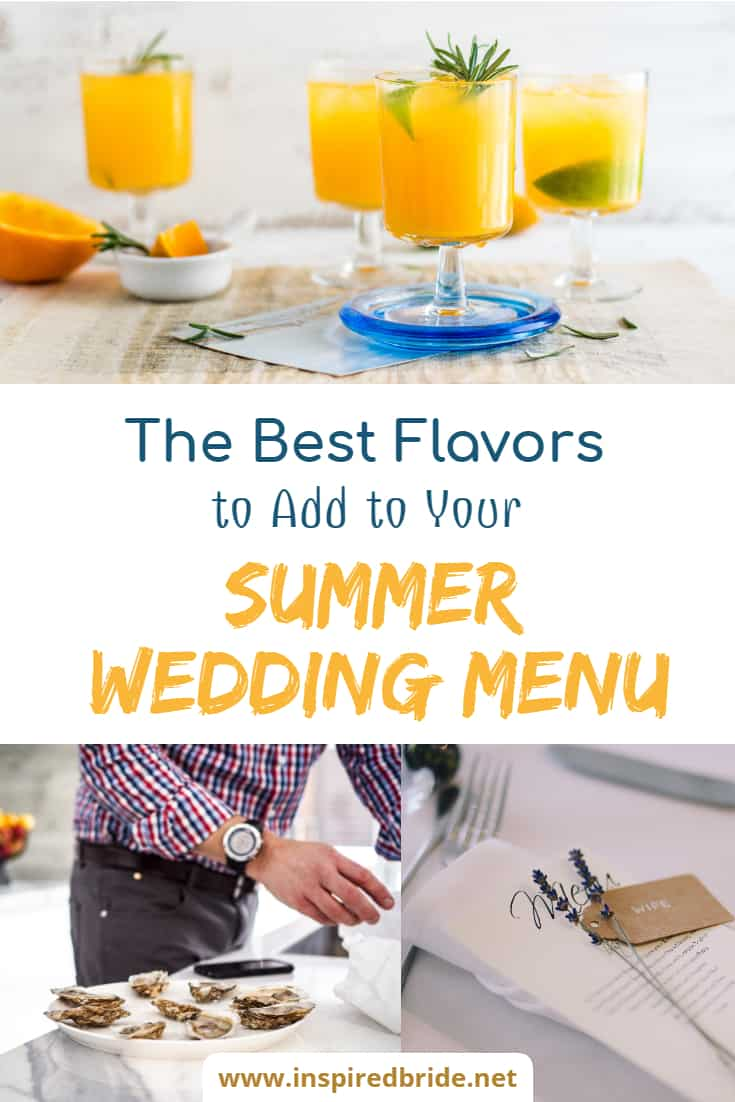 The Best Flavors to Add to Your Summer Wedding Menu