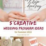 5 Creative Wedding Program Ideas for Summer 2019