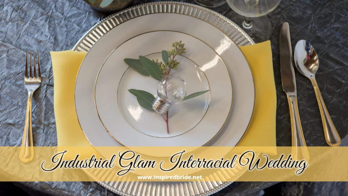 Industrial Glam Interracial Wedding