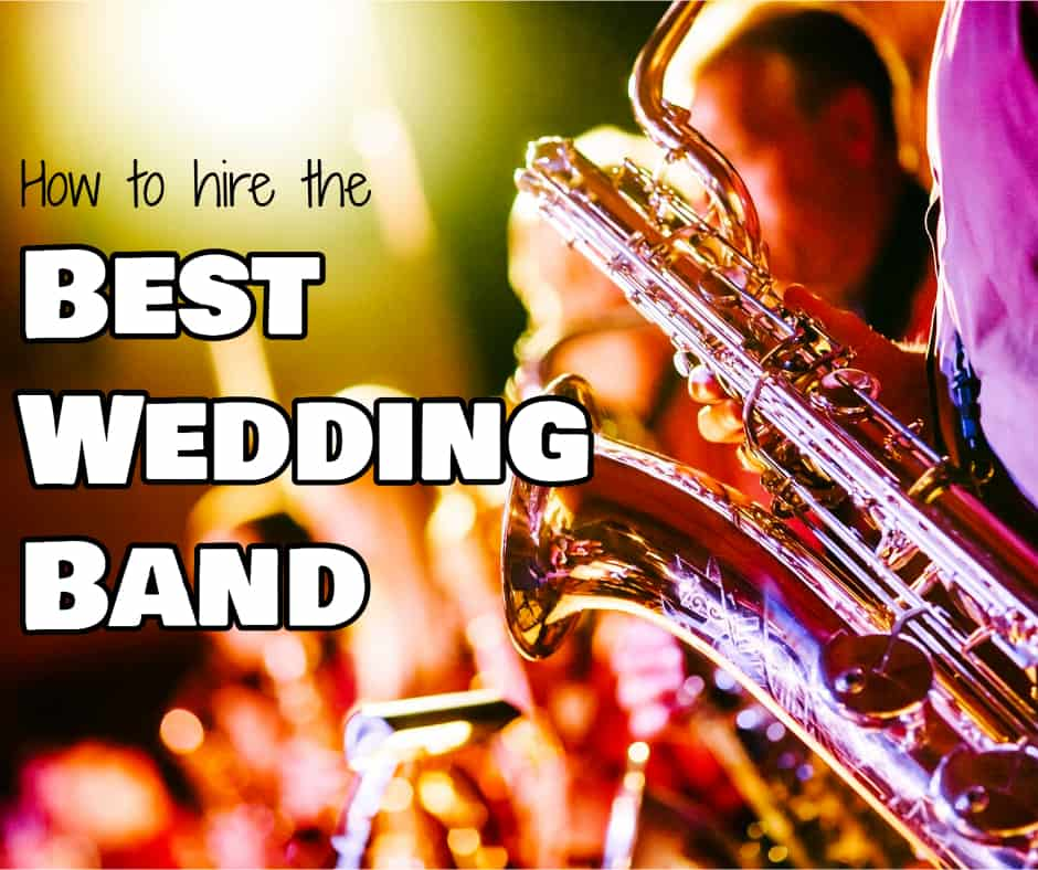 How to Hire the Best Wedding Band