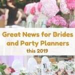 Great News for Brides and Party Planners