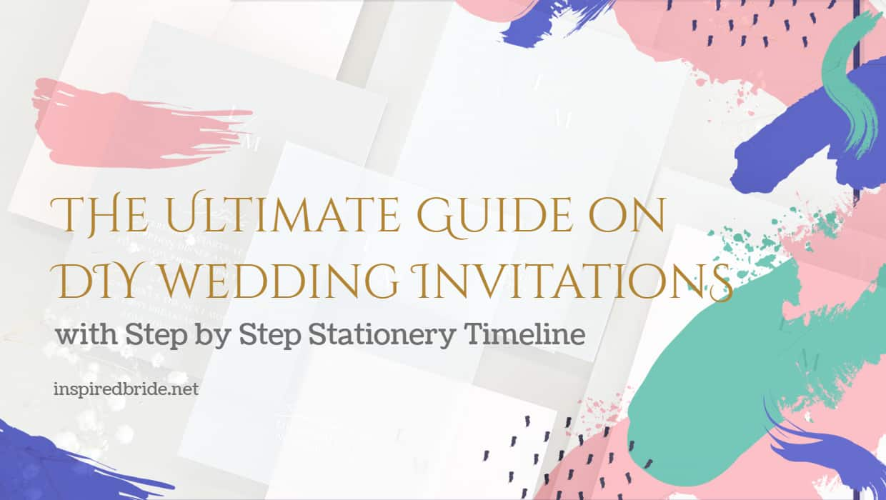 The Ultimate Guide On Diy Wedding Invitations Step By Step