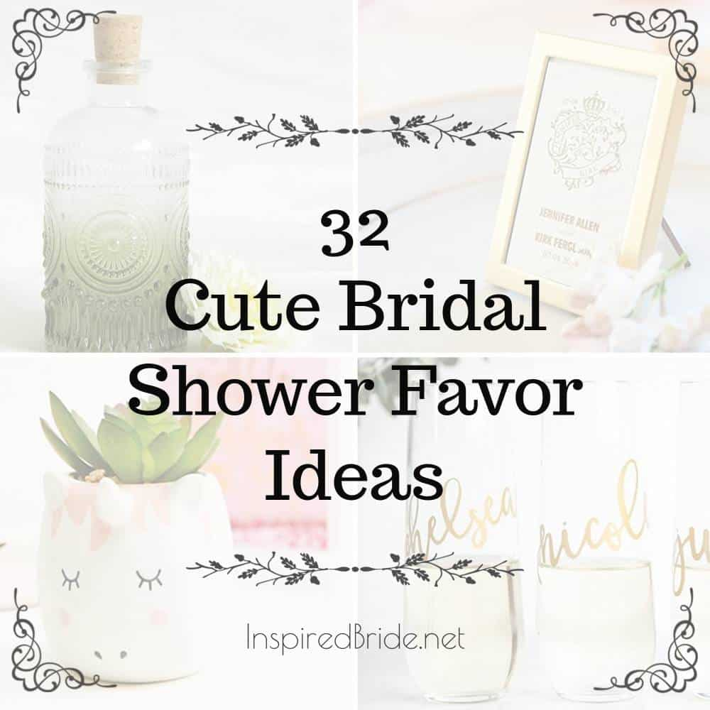 32 Cute Bridal Shower Favor Ideas The Inspired Bride